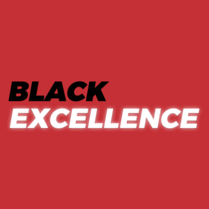 Black Excellence Podcast Cover Art Red
