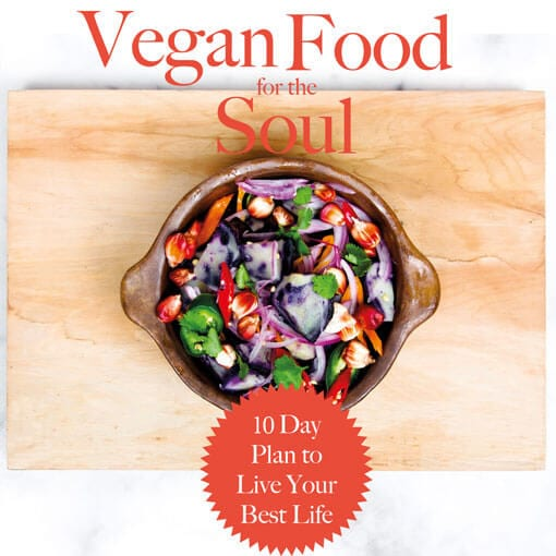 Vegan Food for the Soul Cookbook